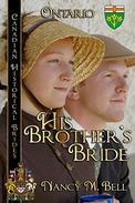 His Brother's Bride: Ontario
