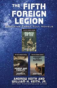 The Fifth Foreign Legion Omnibus: Contains Three Full Novels