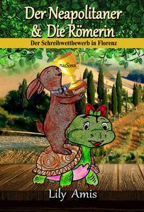 Der Neapolitaner & Die Römerin, Der Schreibwettbewerb In Florenz