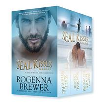 SEAL Kisses: A SEAL It With A Kiss Collection