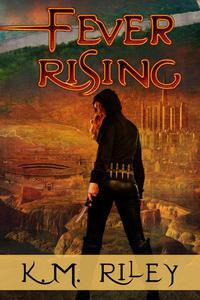 Fever Rising