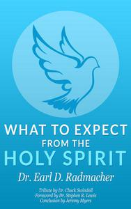 What to Expect from the Holy Spirit
