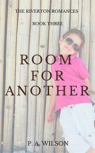 Room For Another: A Small Town Romance Series