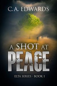 A Shot at Peace