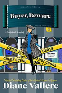 Buyer, Beware: A Samantha Kidd Style & Error Mystery