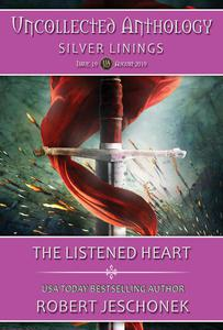 The Listened Heart: Uncollected Anthology-Silver Linings