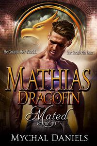 Mathias: Dragofin Mated: Book 3