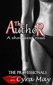 The Author: A Short Sexy Read
