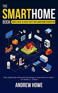 The Smarthome Book: Simple ideas to assist with your smarthome renovation