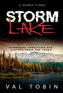 Storm Lake: A Short Horror Story