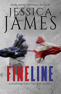 Fine Line: A Phantom Force Tactical Novel