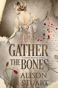 Gather the Bones
