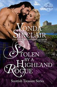 Stolen by a Highland Rogue: A Scottish Historical Romance