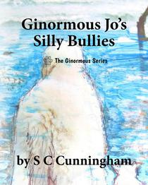 Ginormous Jo's Silly Bullies
