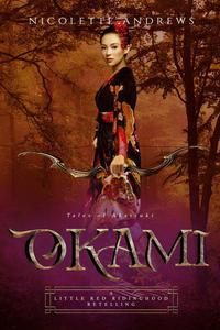 Okami: A Little Red Riding Hood Retelling
