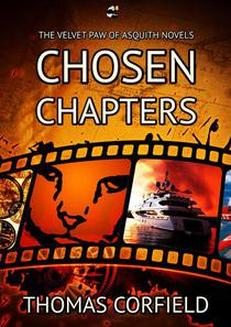 Chosen Chapters from the Velvet Paw of Asquith Novels