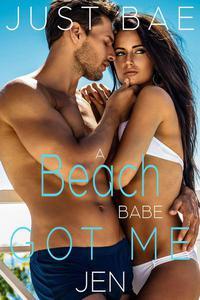 A Beach Babe Got Me: Jen