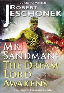 Mr. Sandman: The Dream Lord Awakens: A Graphic Novel Script