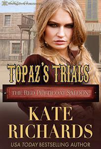 Topaz's Trials