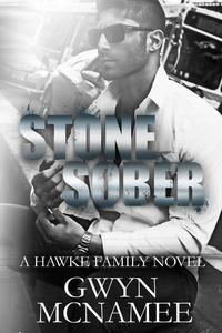Stone Sober (A Hawke Family Novel)