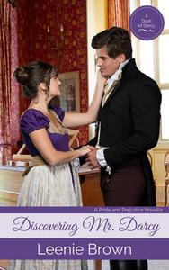 Discovering Mr. Darcy