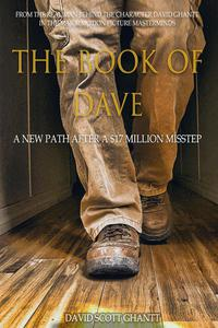 The Book of Dave A New Path After a $17 Million Misstep
