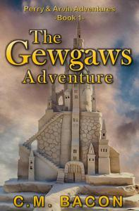 The Gewgaws Adventure
