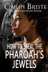 How to Steal the Pharaoh's Jewels