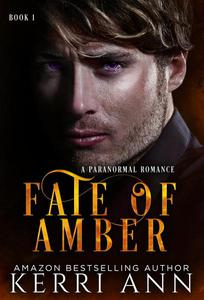Fate of Amber (A Paranormal Romance)