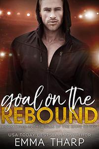 Goal on the Rebound: A Fake Boyfriend Hockey Romance