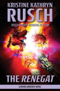 The Renegat: A Diving Universe Novel