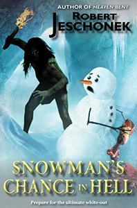 Snowman's Chance in Hell: A Fantasy Tale
