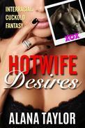 Hotwife Desires