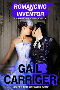 Romancing the Inventor: A Supernatural Society Novella