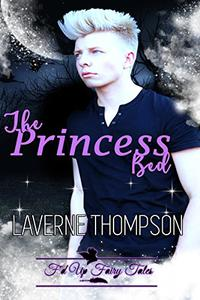 The Princess Bed: F'd Up Fairy Tales