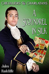 A Scoundrel in Silk