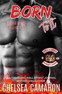 Born to It: Hellions Motorcycle Club