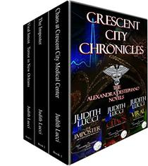 CRESCENT CITY CHRONICLES: THE ALEXANDRA DESTEPHANO NOVELS