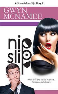 Nipslip: (A Scandalous Slip Story #2)