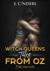 Witch Queens - Tales From Oz