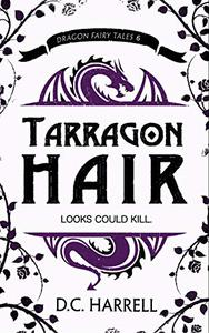 Tarragon Hair: An African Hair-Braiding Legend