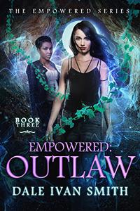 Empowered: Outlaw