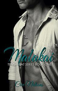 Malakai Stone: a Texas Heat Book