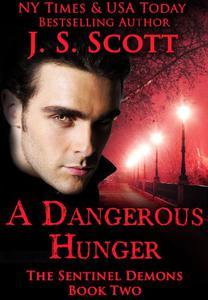 A Dangerous Hunger:
