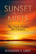 Sunset in the Mists - The Dark Draws the Curtain