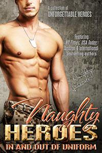 Naughty Heroes: In And Out Of Uniform