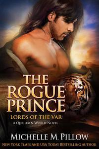 The Rogue Prince: A Qurilixen World Novel