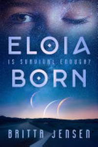 Eloia Born: Volume 1