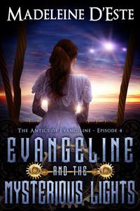Evangeline and the Mysterious Lights