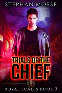Trials of the Chief Royal Scales Book 3